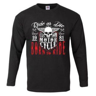 T-shirt Born to Ride(manche longue)